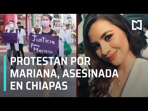 Exigen justicia para Mariana, estudiante de Medicina asesinada en Chiapas - En Punto