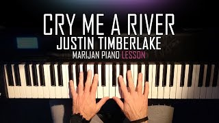 How To Play: Justin Timberlake - Cry Me A River | Piano Tutorial Lesson + Sheets