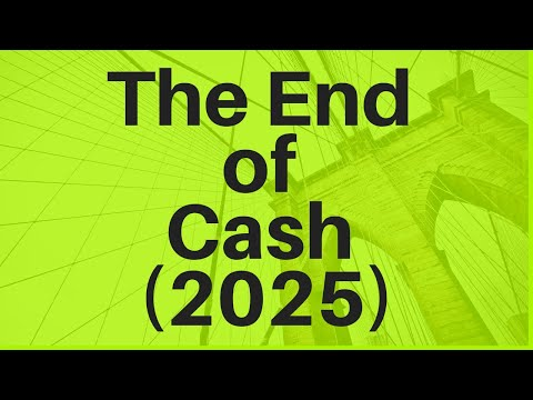 The End Of Cash (2025)
