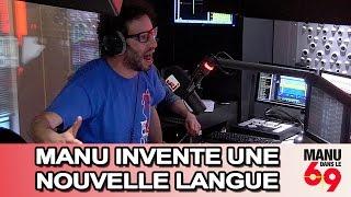 Manu dans le 6/9 - Ce matin en direct, Manu a inventé une nouvelle langue !