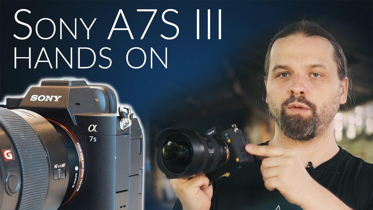 Sony A7S III w moich rękach | HANDS ON PREVIEW