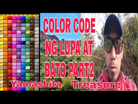 COLOR CODE NG LUPA AT BATO PART2... YAMASHITA TREASURE SIGN