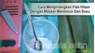 """Cara Menghilangkan Flek Hitam Dengan Masker Mentimun Dan Susu """"Rahasia Kosmetik Herbal Alami"""""""