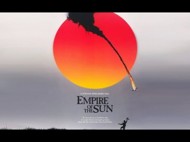 Empire Of The Sun 1987 Suo Gân Anthony Way Youtube