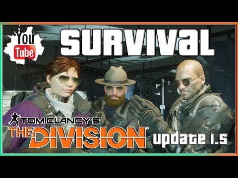 The Division Survival Gameplay Update 1.5 Xbox One | Tom Clancy's The Division Survival DLC
