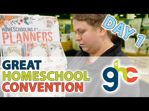 GREAT HOMESCHOOL CONVENTION - DAY 1 (3/16/17)