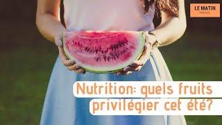 Nutrition: quels fruits privilégier cet été?
