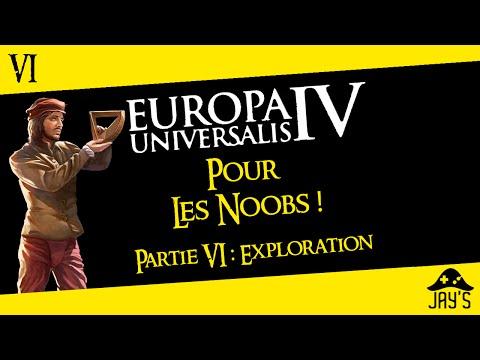[FR] Europa Universalis 4 pour les Noobs partie 6 : L'Exploration (Sans DLC)