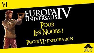 [FR] Europa Universalis 4 pour les Noobs partie 6 : L