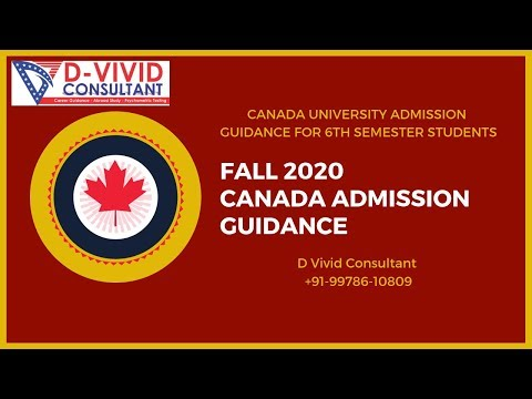 Fall 2020 Canada University Admission Guidance - Right time to Apply