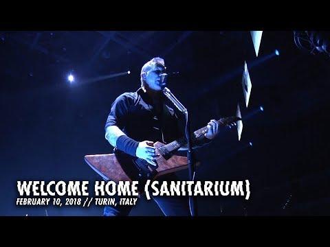 Metallica: Welcome Home (Sanitarium) (Turin, Italy - February 12, 2018)