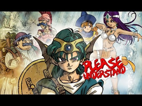 PLEASE UNDERSTAND.... DRAGON QUEST IV: CHAPTERS OF THE CHOSEN - CHAPTER 1