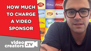 How Much Money To Charge for a Video Sponsorship