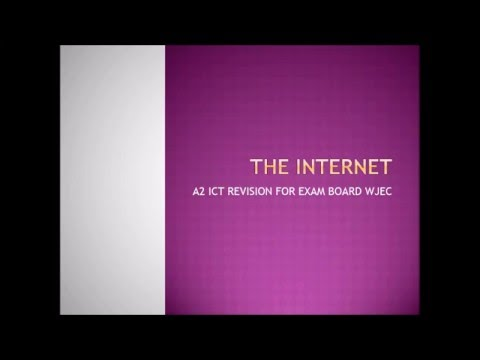 The Internet -  A2 ICT WJEC Revision