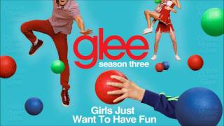 Girls just want to have fun - Glee [HD Full Studio]