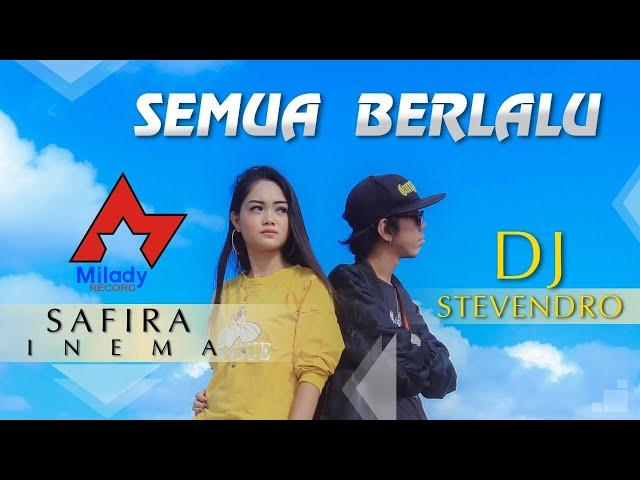Safira Inema feat. Stevendro - Biarkan Semua Berlalu Pergi / Semua Berlalu (DJ Santuy) [OFFICIAL]