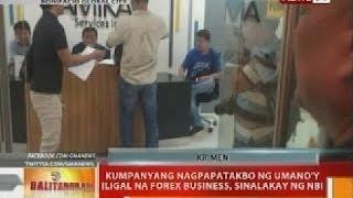BT: Kumpanyang nagpapatakbo ng umano'y iligal na forex business, sinalakay ng NBI