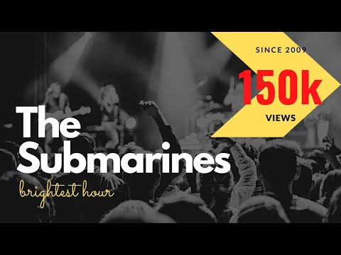 Клип The Submarines - Brightest Hour