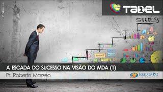 TADEL   A Escada Do Sucesso Na Visão Do MDA (1)