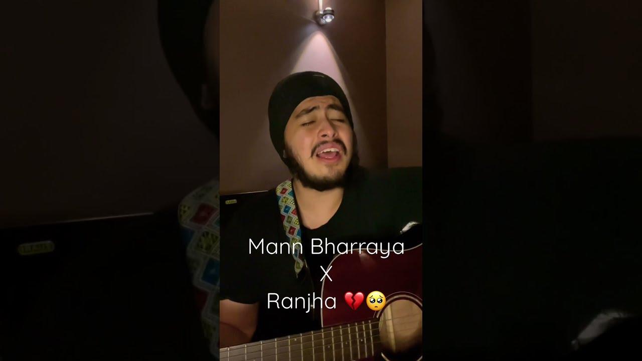 Mann Bharrya 2.0 x Ranjha   Raw unplugged  Shershaah   Acoustic Singh #shorts #shershaah