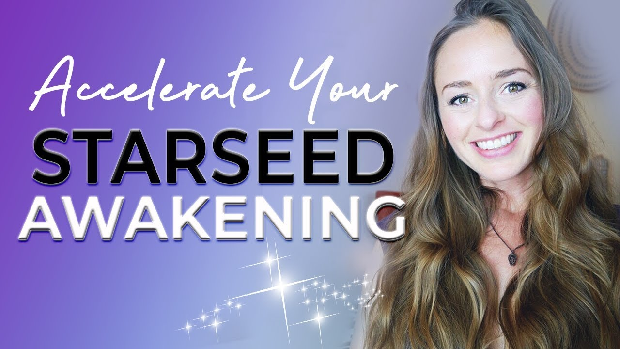Starseed Awakening & Contact Activation Tips