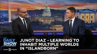 Junot Diaz - Learning to Inhabit Multiple Worlds in