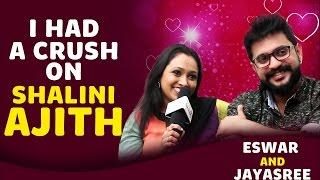 I had a crush on Shalini Ajith | Eswar and Jayasree Interview | Kalyanam Mudhal Kadhal Varai Villain