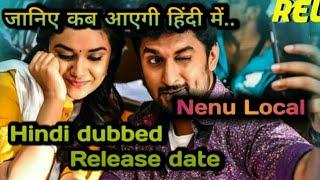 The super khiladi 4 ( nenu local ) hindi dubbed movie latest news   Nani
