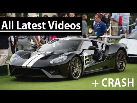 Ford Gt All Latest Videos In Full Hd Crash