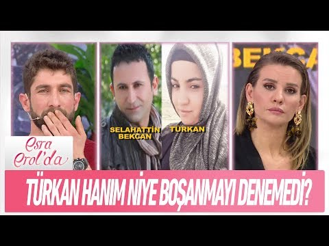 Türkan Hanım niye boşanmayı denemedi? - Esra Erol'da 8 Şubat 2019
