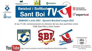 Spanish Baseball League / CBS Sant Boi - San Inazio (1 de 2)