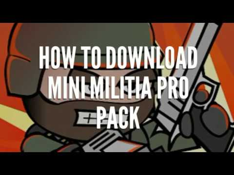HOW TO DOWNLOAD MINI MILITIA PRO PACK FOR FREE