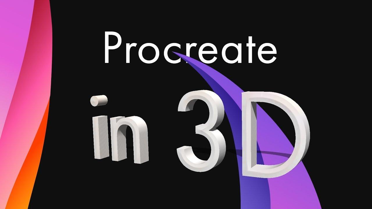 Procreate in 3D?