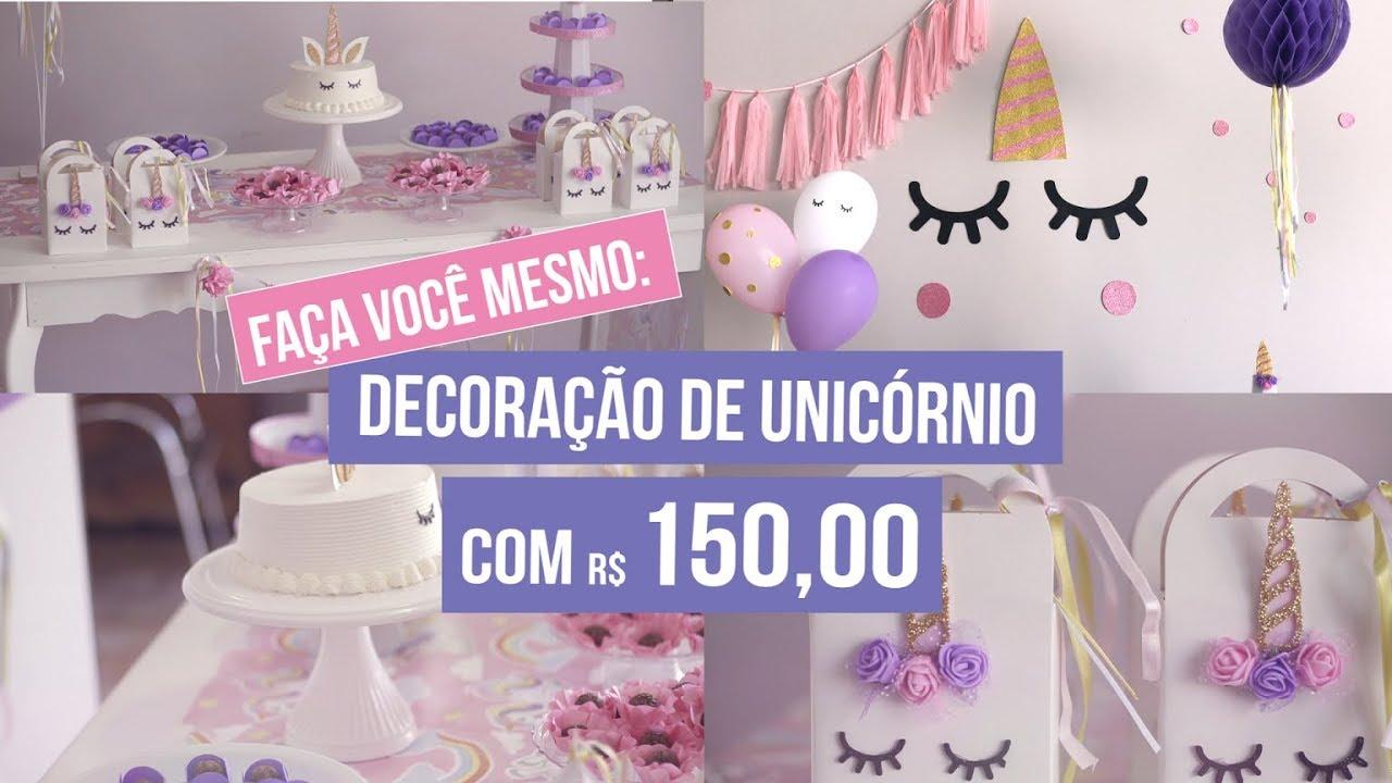DIY DECORA u00c7ÃO DE UNICÓRINO COM R$150 #VivaFesta YouTube -> Decoração De Festa Unicórnio Infantil