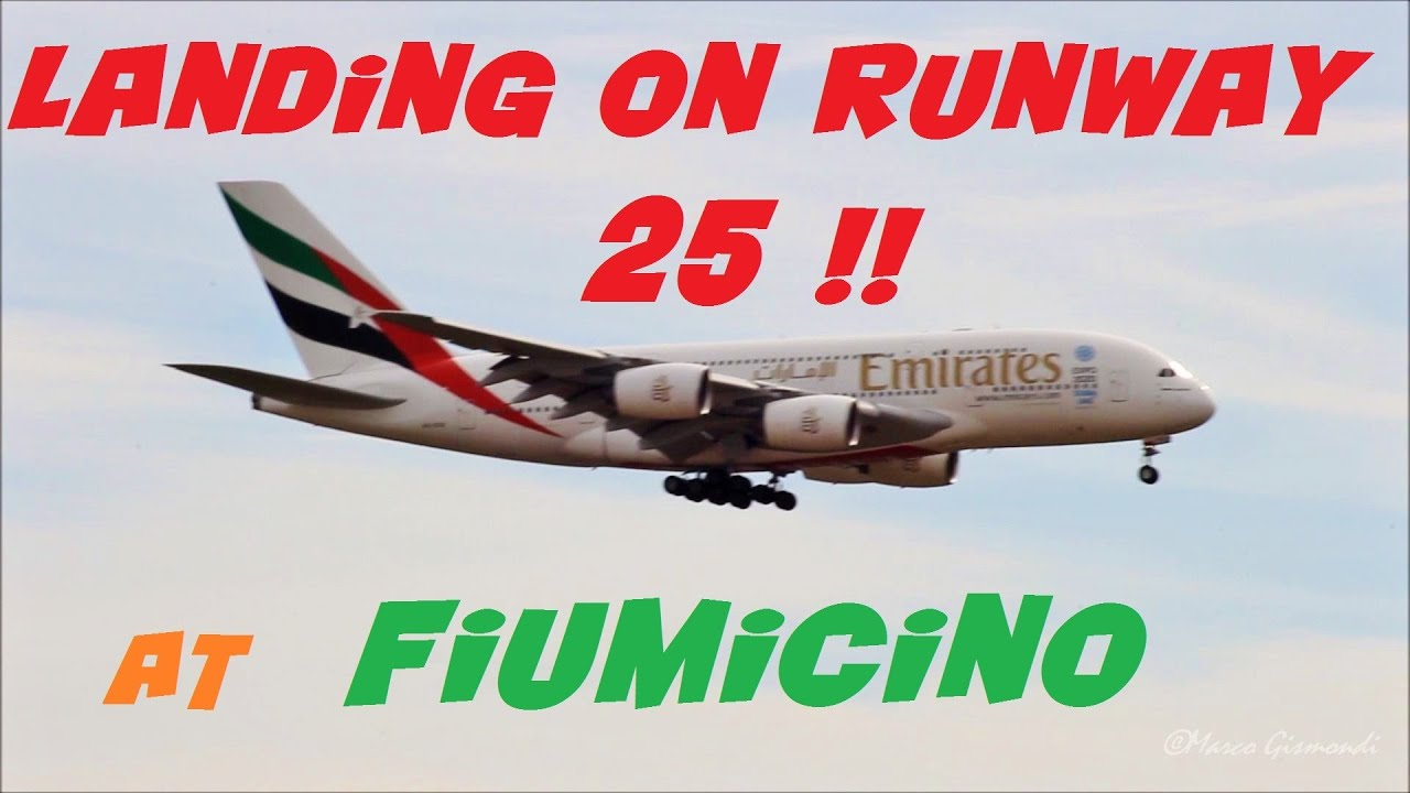 Airbus A380 very rare landing on runway 25 at Rome ...