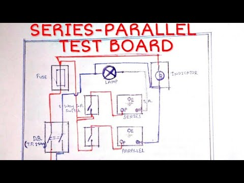 series parallel test board circuit diagram applications uses circuit schematics series parallel test board circuit diagram applications uses function of each accessories