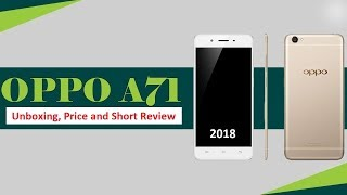 OPPO A71k 2018 Smartphone Unboxing, Price, and Short Review