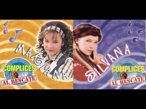 Cómplices Al Rescate mejores canciones del los discos SILVANA Y MARIANA