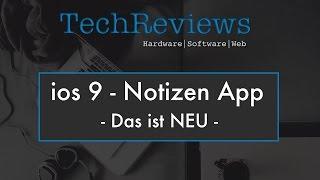ios 9 Notizen App - Das ist neu  - Deutsch/German