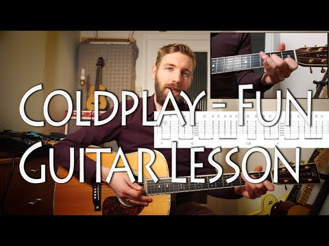 Coldplay ft. Tove Lo - Fun | Guitar lesson | How to Play | With Tabs and Chords!