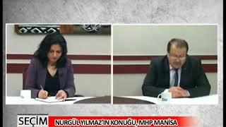 Nurgül Yılmaz İle Seçim 2015 MHP Manisa Milletvekili Aday Adayı Kadir Daş / 27 Mart 2015