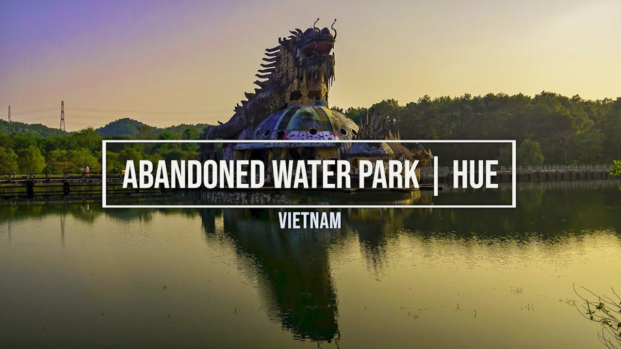 Sneaking into an Abandoned Water Park | Hue | Vietnam
