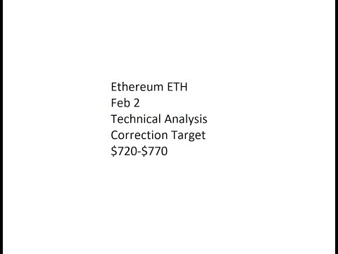 Ethereum ETH - Feb 2 Technical Analysis - Correction Target $720-$770