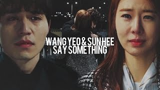 ❖ Wang Yeo & Sun Hee || I'll be the one if you want me to!! ❖
