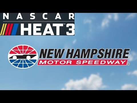NASCAR Heat 3 New Hampshire Setup (Xfinity and Cup)
