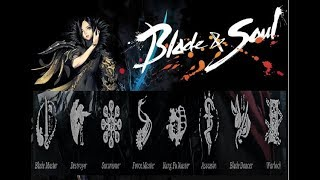 Blade and Soul - All Classes Overview