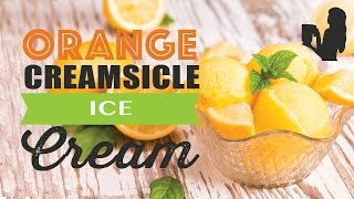 Delicious Orange Creamsicle Ice Cream Recipe Made Using A Vitamix Or Blendtec Commercial Blender