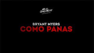 "Bryant Myers - ""Como Panas"" (Lyric Video)"