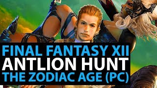 Final Fantasy 12 The Zodiac Age PC Live Stream! Antlion Hunt - Part 21
