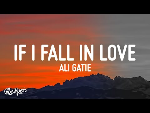 Ali Gatie - If I Fall In Love (Lyrics)